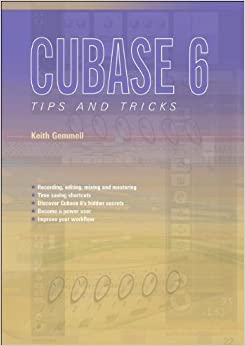 Cubase 6 Tips and Tricks