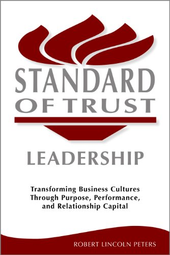 Amazon standard of trust leadership transforming business standard of trust leadership transforming business cultures through purpose performance and relationship capital fandeluxe Choice Image