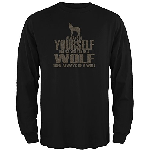 Always Be Yourself Wolf Black Adult Long Sleeve T-Shirt - Large