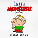 img - for Sickly Simon (Little Monsters) book / textbook / text book