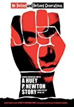 A Huey P. Newton Story