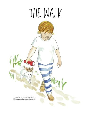 The Walk (A Book to Help Children Fall Asleep and Have Sweet Dreams)