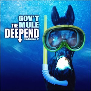 CD : Gov't Mule - Deep End 2 (Enhanced)