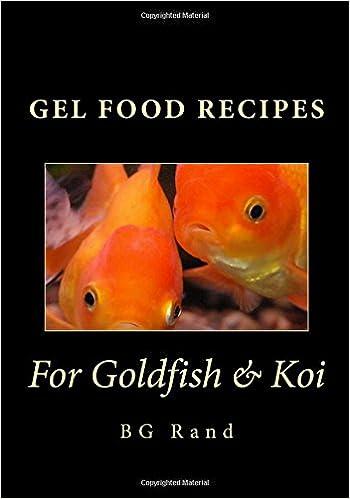 Gel food recipes for goldfish koi bg rand 9781534614987 amazon gel food recipes for goldfish koi bg rand 9781534614987 amazon books forumfinder Choice Image