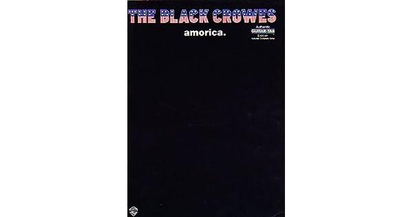 Amazon.com: The Black Crowes: Amorica (Authentic Guitar Tab ...
