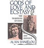 Shiva and Dionysus, Alain Danielou, 0892810572
