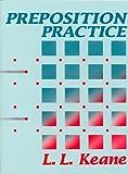 Preposition Practice, L. L. Keane, 0801307600