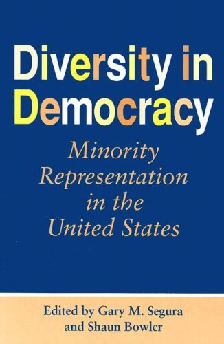 Diversity in Democracy: Minority Representation in the United States (Race, Ethnicity, and Politics)