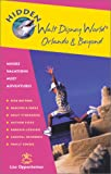 img - for Hidden Walt Disney World , Orlando and Beyond 2 Ed: Including Epcot, Universal Studios, Sea World, Tampa, Daytona Beach and Cape Canaveral book / textbook / text book