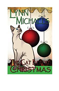 The Cat Before Christmas by [Michaels, Lynn]