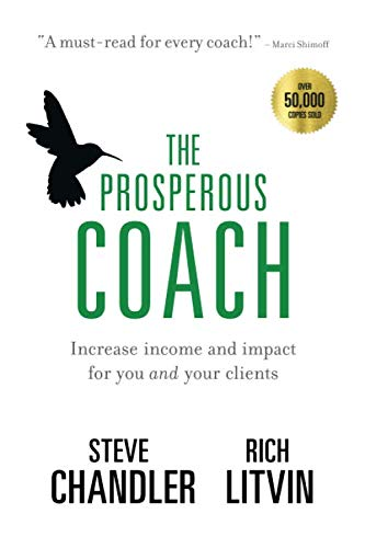 The Prosperous Coach: Increase Income and Impact for You and Your Clients by Maurice Bassett