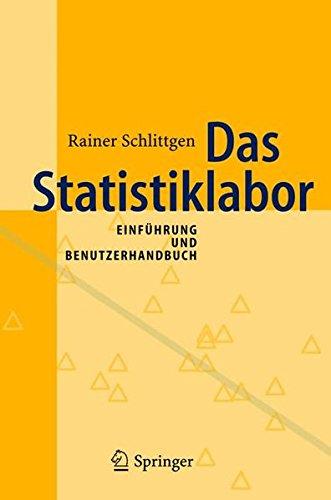 Das Statistiklabor: Einführung und Benutzerhandbuch: Einfuhrung Und Benutzerhandbuch