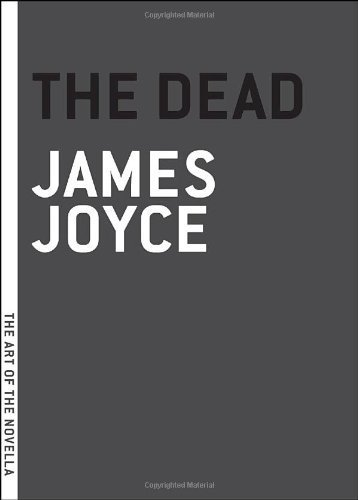 The Dead (The Art of the Novella) by James Joyce (2004-09-01)