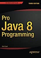 Pro Java 8 Programming, 3rd Edition Front Cover