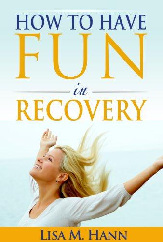 fun in recovery