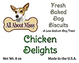 Low Sodium Dog Treats - Chicken Delights 8 oz. - For dogs with CHF