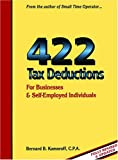 img - for 422 Tax Deductions: For Businesses & Self-Employed Individuals (475 Tax Deductions for Businesses & Self-Employed Individuals) book / textbook / text book