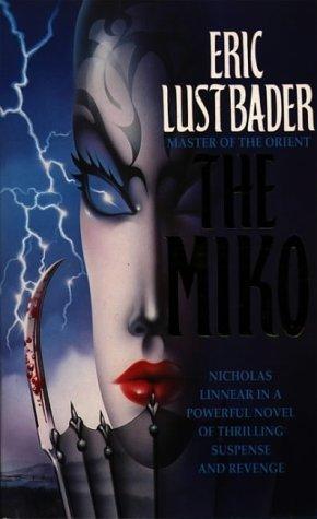 Descargar Libro The Miko Eric Lustbader