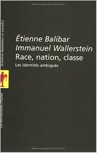 Lire Race, nation, classe : Les identités ambiguës pdf epub