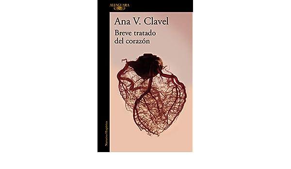 Breve tratado del corazón eBook: Clavel, Ana V.: Amazon.es: Tienda ...