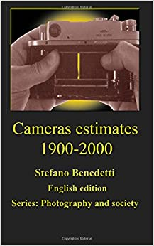 Cameras estimates 1900-2000: Volume 2 (Photography and society)