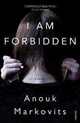 I Am Forbidden by Anouk Markovits (28-Feb-2013) Paperback