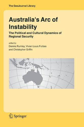 Australia's Arc of Instability: The Political and Cultural Dynamics of Regional Security (GeoJournal Library)