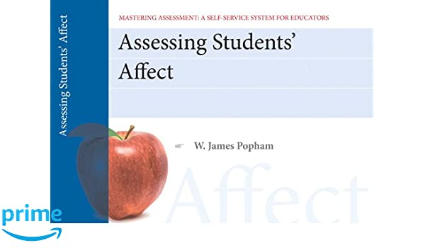 Assessing Student Affect, Mastering Assessment: A Self-Service