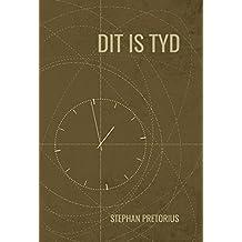 Dit is Tyd (Afrikaans Edition)