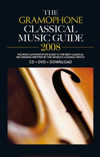Gramophone Classical Music Guide  2008