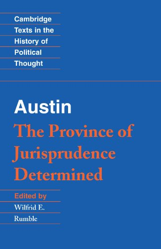 Austin: The Province of Jurisprudence Determined (Cambridge Texts in the History of Political Thought)