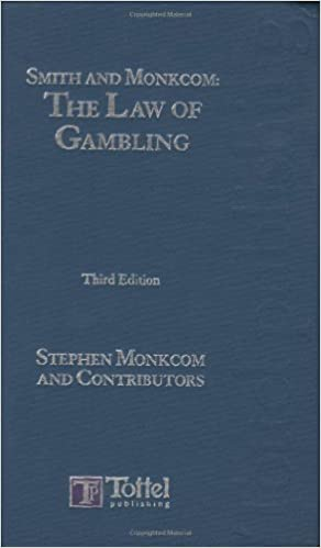 Smith and monkcom the law of gambling casino gambling gamblink internet magazine news online