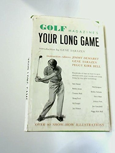 Golf Magazine's Your Long Game - Jimmy Demaret Golf