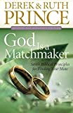 God Is a Matchmaker: Seven Biblical Principles