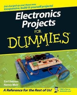 Earl Boysen: Electronics Projects for Dummies (Paperback); 2006 Edition