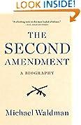 #2: The Second Amendment: A Biography