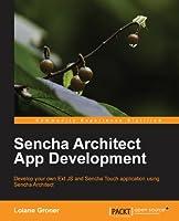 Sencha Architect App Development Front Cover