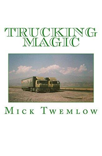 Trucking Magic, Mick Twemlow, eBook - Amazon com