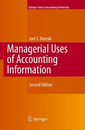 Download Managerial Uses of Accounting Information (Springer Series in Accounting Scholarship) pdf epub