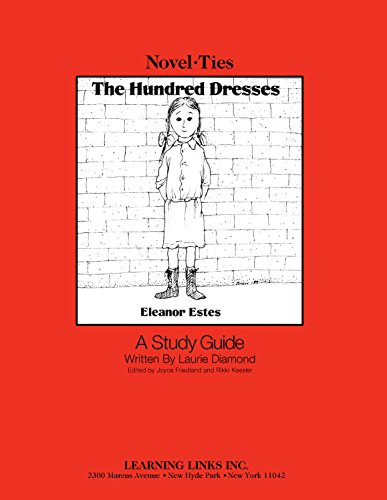 Hundred Dresses: Novel-Ties Study Guide ()