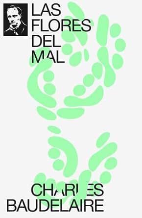 Amazon.com: Las Flores del Mal (Spanish Edition) eBook