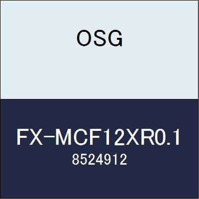 OSG エンドミル FX-MCF12XR0.1 商品番号 8524912