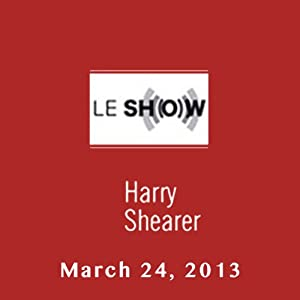 Le Show, March 24, 2013 Radio/TV Program