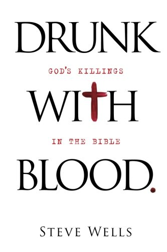 Drunk with Blood: God's Killings in the Bible (Devil In The White City Plot Summary)