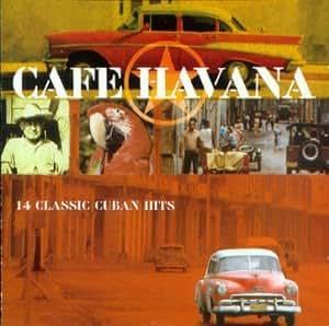 Various - Cafe Havana - Que Siga La Tradicion