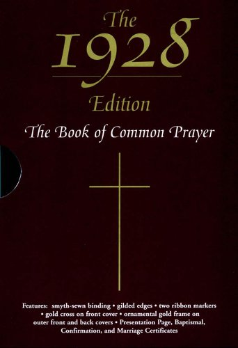 What's Wrong with the 1928 Book of Common Prayer?
