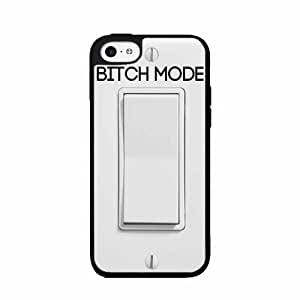 Bitch Mode Switch Plastic Phone Case Back Cover iPhone 5c