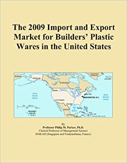 The 2009 Import and Export Market for Builders' Plastic Wares in the United States