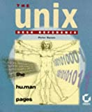img - for The Unix Desk Reference: The Hu.Man Pages book / textbook / text book