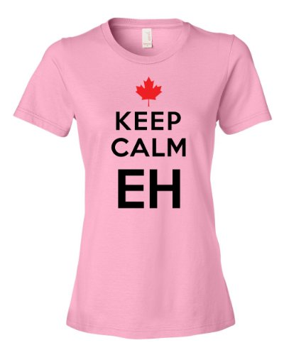 [Keep Calm Eh Canada Maple Leaf Mounties Uniform Tee Shirt For Our Friends Up North, Carry on Womens M pink] (Mountie Uniform)